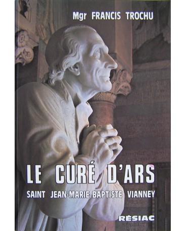 CURE D ARS (LE ) par Mgr trochu