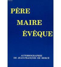 PERE MAIRE EVEQUE AUTOBIOGRAPHIE