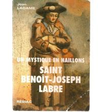 MYSTIQUE EN HAILLONS ST BENOIT JOSEPH LABRE (UN)