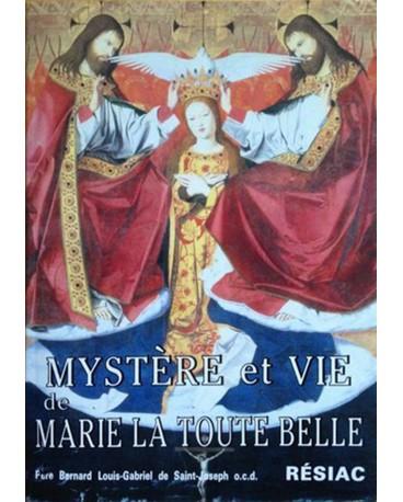 MYSTERE ET VIE DE MARIE LA TOUTE BELLE