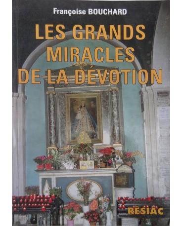 GRANDS MIRACLES DE LA DEVOTION (LES)