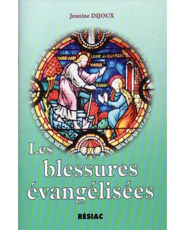 BLESSURES EVANGELISEES (LES)