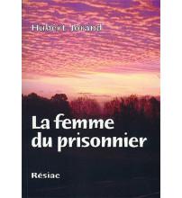 FEMME DU PRISONNIER (LA)