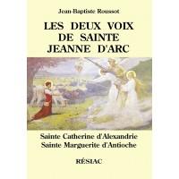 DEUX VOIX DE SAINTE JEANNE D ARC (LES)