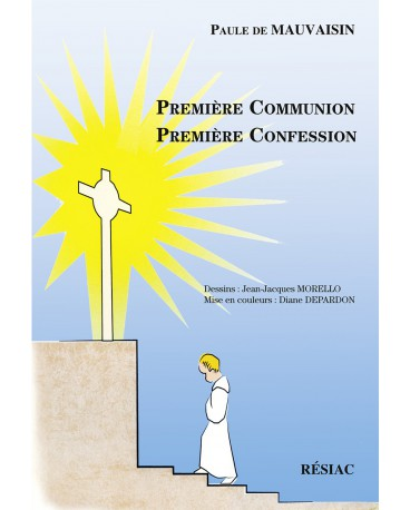 Premiere Communion Premiere Confession Editions Resiac