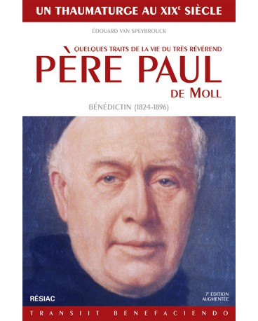 PERE PAUL DE MOLL quelques traits de la vie