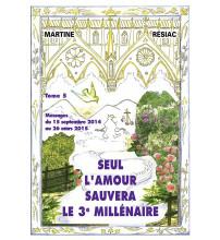 SEUL L'AMOUR SAUVERA LE 3e MILLÉNAIRE Tome 5