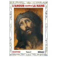 AMOUR CONTRE LA HAINE (L') - Tome 2