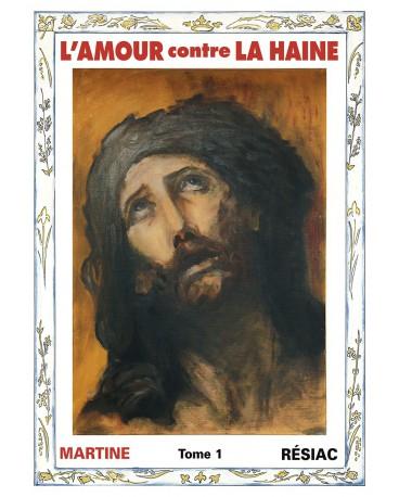 AMOUR CONTRE LA HAINE (L') - Tome 1