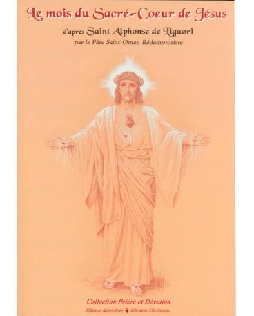 MOIS DU SACRE COEUR DE JESUS (LE) ST ALPHONSE DE LIGUORI