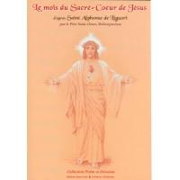 MOIS DU SACRÉ CŒUR DE JÉSUS (LE) SAINT ALPHONSE DE LIGUORI