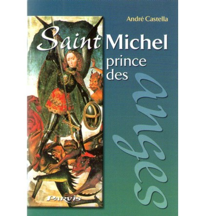 SAINT MICHEL PRINCE DES ANGES