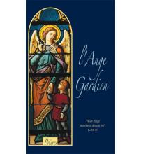 ANGE GARDIEN (L') TEXTES ET PRIERES