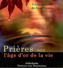 PRIERES POUR L'AGE D'OR DE LA VIE
