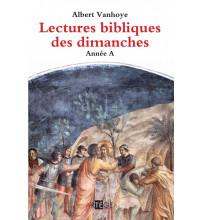 LECTURES BIBLIQUES DES DIMANCHES (LES) - Année A