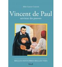 VINCENT DE PAUL, serviteur des pauvres