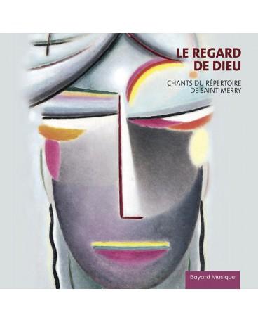 REGARD DE DIEU (LE) - CD