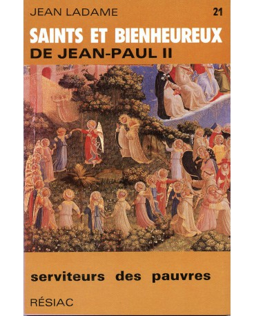 SAINTS ET BIENHEUREUX DE JEAN PAUL II T21/SERVANTES DES PAUVRES