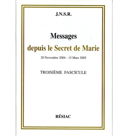 MESSAGES DEPUIS LE SECRET DE MARIE T03