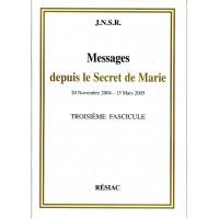 MESSAGES DEPUIS LE SECRET DE MARIE Tome 3