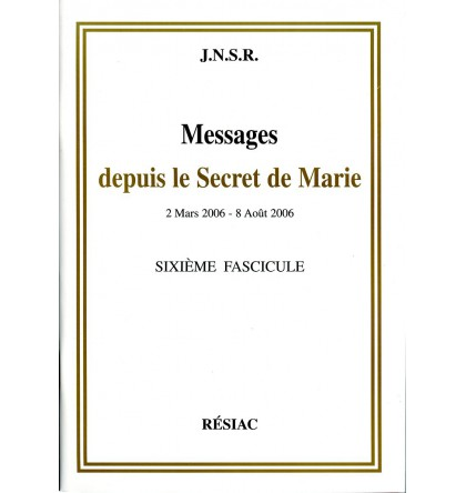 MESSAGES DEPUIS LE SECRET DE MARIE T06