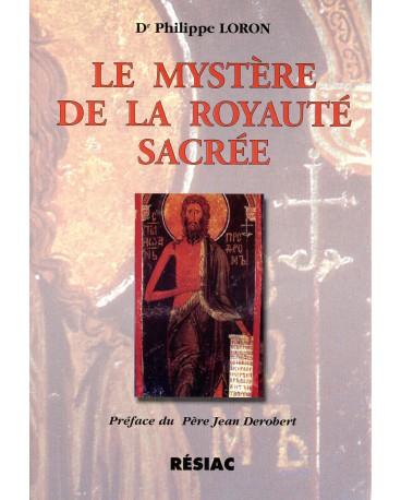 MYSTERE DE LA ROYAUTE SACREE (LE)