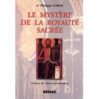 MYSTÈRE DE LA ROYAUTÉ SACRÉE (LE)
