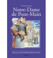 NOTRE DAME DE PONT-MAIN