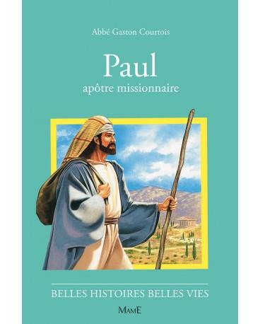 PAUL apôtre missionnaire