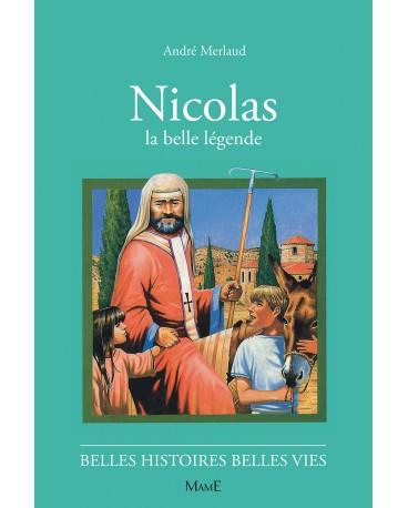 NICOLAS, la belle légende