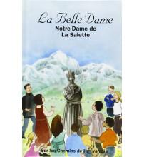 BELLE DAME (LA) - Notre-Dame de La Salette