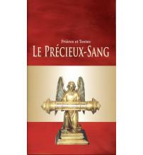 PRECIEUX SANG (LE) Prières et textes