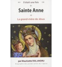 SAINTE ANNE La grand-mère de Jésus