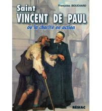 ST VINCENT DE PAUL OU LA CHARITE EN ACTION