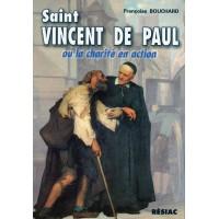 SAINT VINCENT DE PAUL OU LA CHARITÉ EN ACTION
