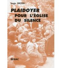 PLAIDOYER POUR L'EGLISE DU SILENCE