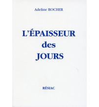 EPAISSEUR DES JOURS (L')