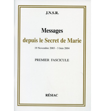 MESSAGES DEPUIS LE SECRET DE MARIE T01