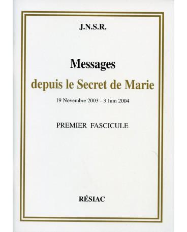 MESSAGES DEPUIS LE SECRET DE MARIE T01