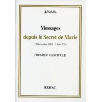 MESSAGES DEPUIS LE SECRET DE MARIE Tome 1