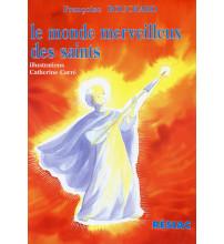 MONDE MERVEILLEUX DES SAINTS (LE)