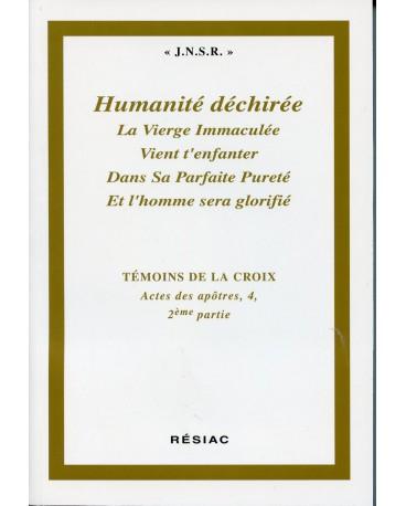 ACTES DES APOTRES T4 2e PARTIE- HUMANITÉ DECHIRÉE