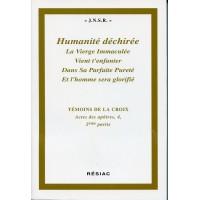 ACTES DES APÔTRES Tome 4 2e PARTIE- HUMANITÉ DECHIRÉE