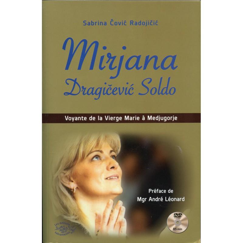 MIRJANA DRAGICEVIC-SOLDO Voyante de la Vierge Marie à