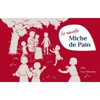 MICHE DE PAIN (LA) Catéchisme illustré 1ère année Nouvelle édition