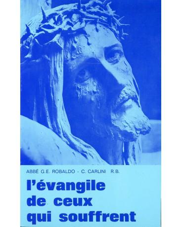 EVANGILE DE CEUX QUI SOUFFRENT (L') T2