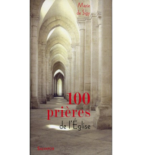 100 PRIERES DE L'EGLISE