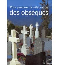 POUR PREPARER LA CELEBRATION DES OBSEQUES