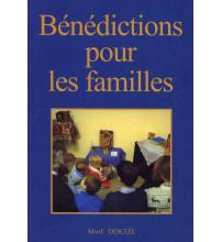 BÉNÉDICTIONS POUR LES FAMILLES