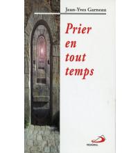 PRIER EN TOUT TEMPS